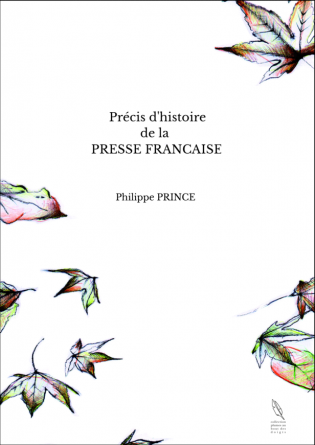 Précis d'histoire de la PRESSE FRANCAI