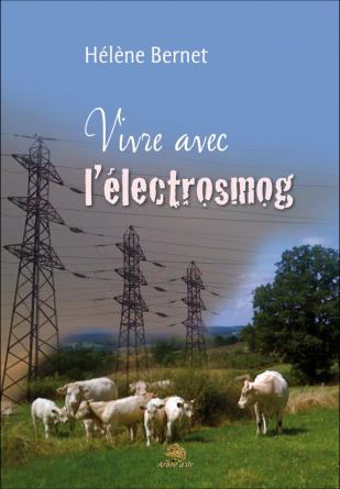 VIVRE AVEC L'ELECTROSMOG