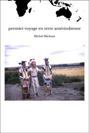 premier voyage en terre amérindienne