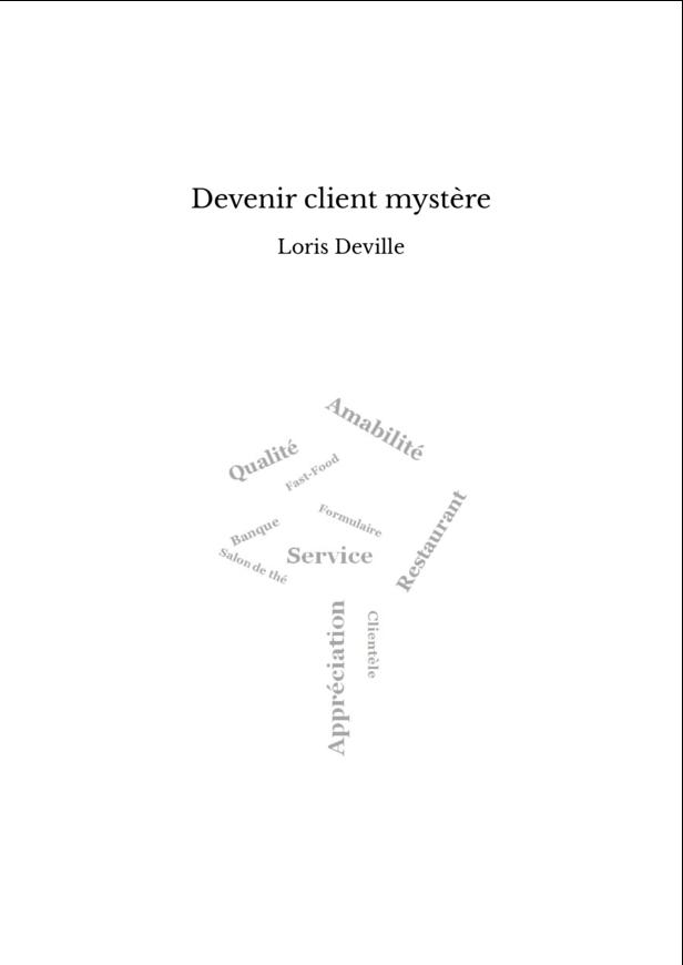 Devenir client mystère