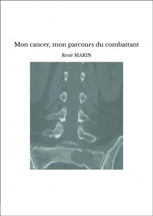 Mon cancer, mon parcours du combattant