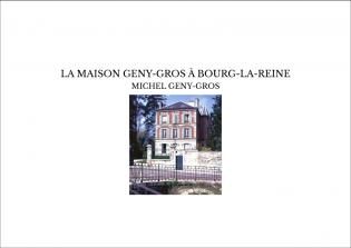 LA MAISON GENY-GROS À BOURG-LA-REINE
