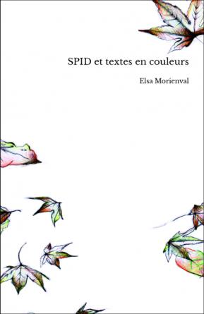 SPID et textes en couleurs
