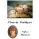 REVERIE POETIQUE