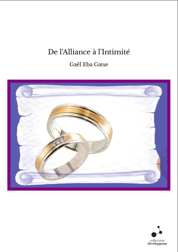 De l'Alliance à l'Intimité