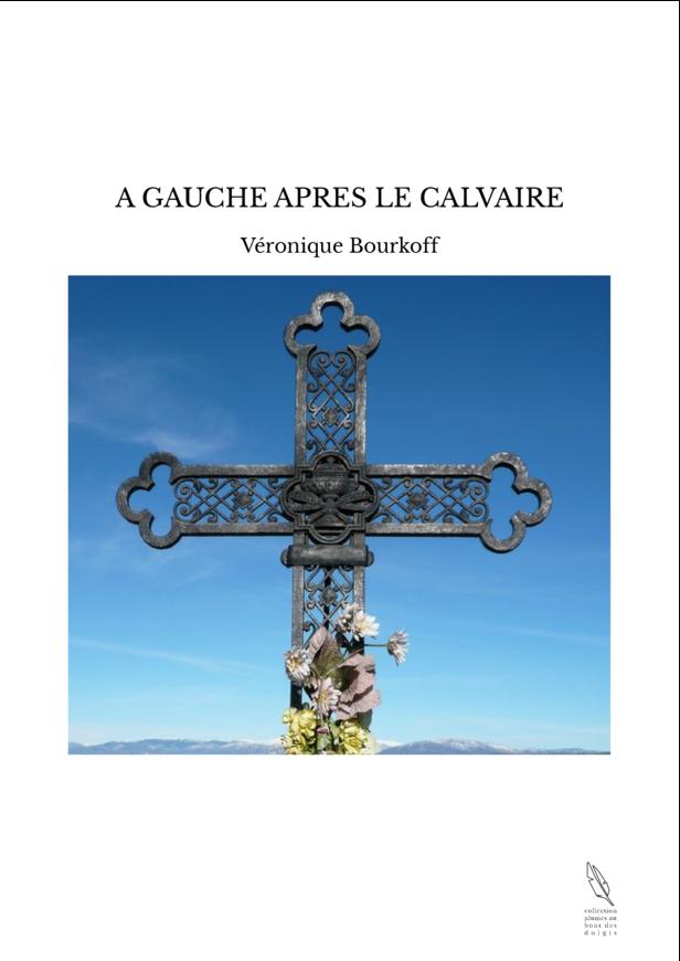 A GAUCHE APRES LE CALVAIRE