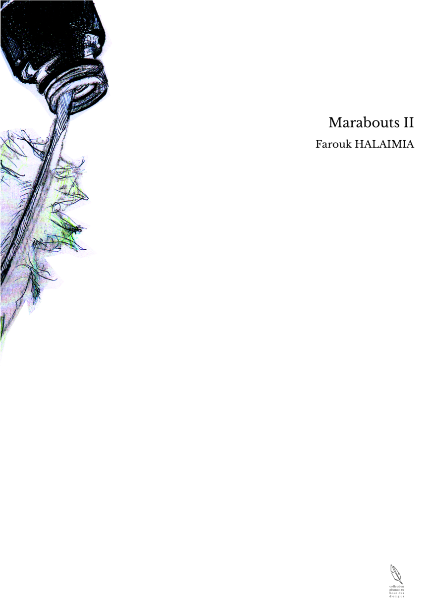 Marabouts II