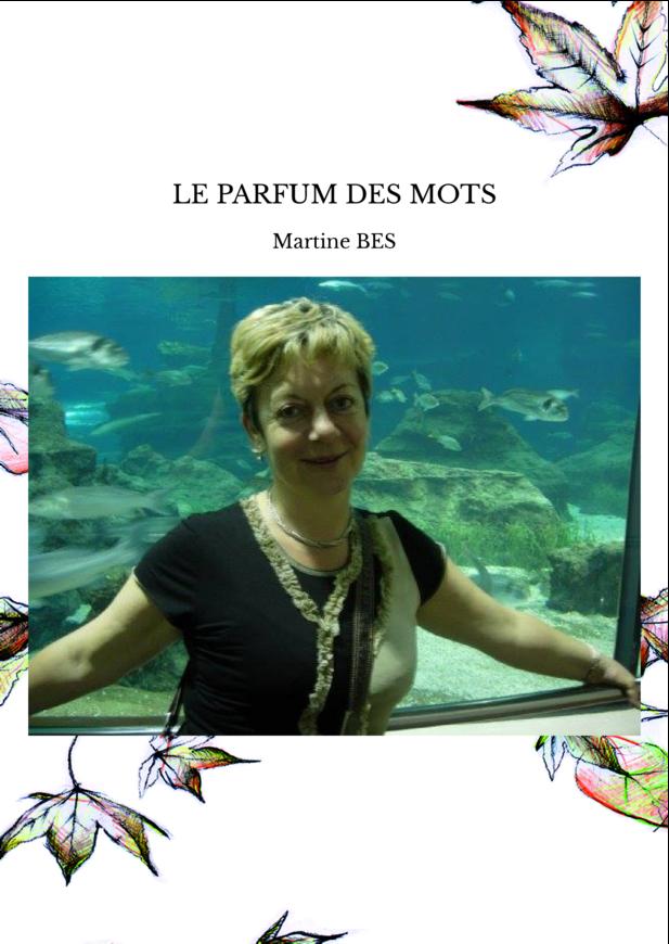LE PARFUM DES MOTS