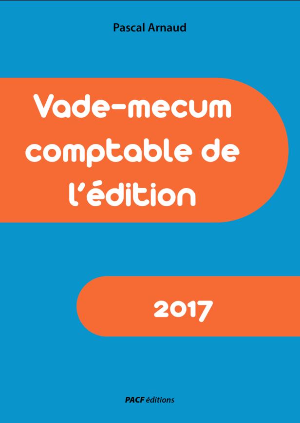Vade mecum comptable de l'édition 2017