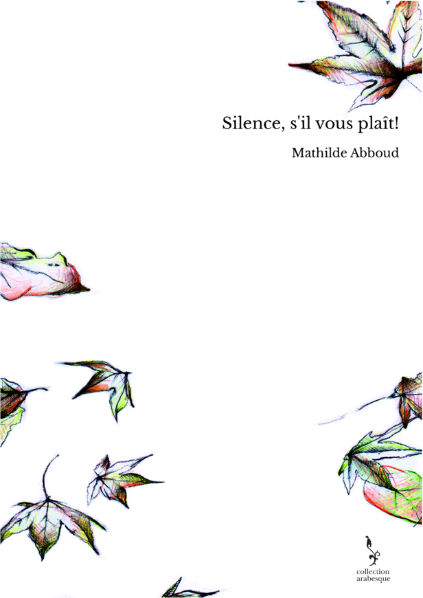 Silence, s'il vous plaît!