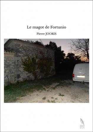 Le magot de Fortunio