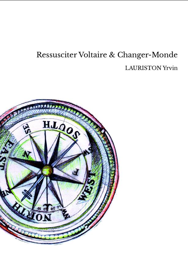 Ressusciter Voltaire & Changer-Monde