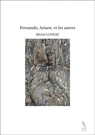 Fernando, Ariane, et les autres