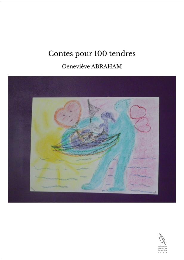 Contes pour 100 tendres