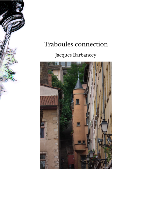 Traboules connection