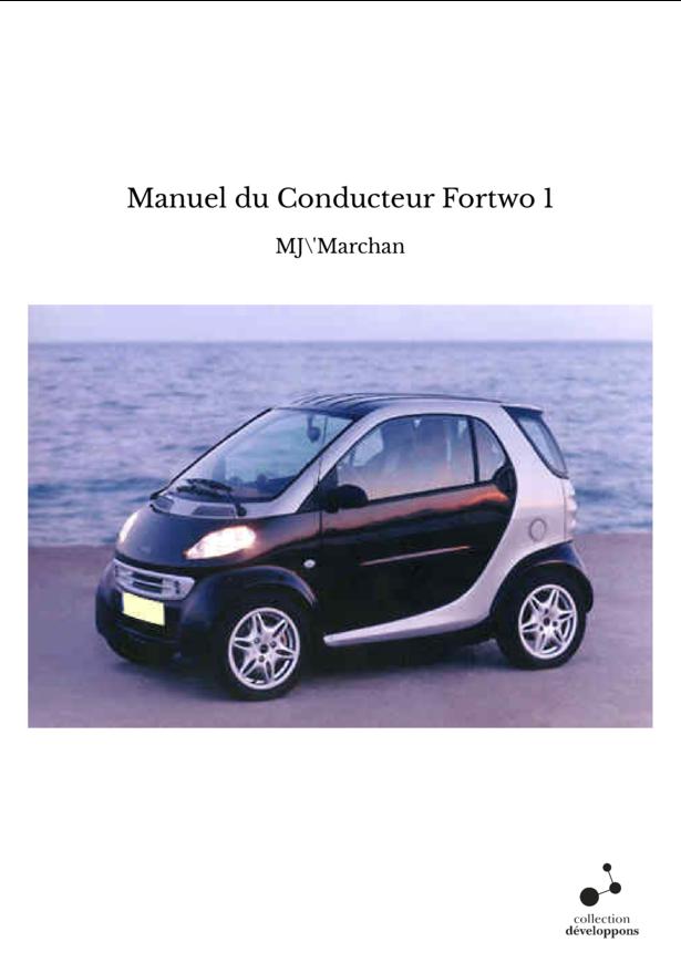Manuel du Conducteur Fortwo 1