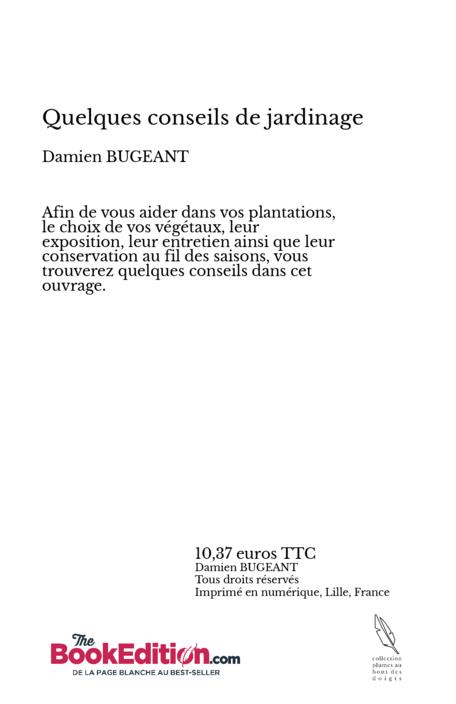 Quelques Conseils De Jardinage Damien Bugeant