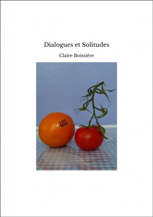 Dialogues et Solitudes