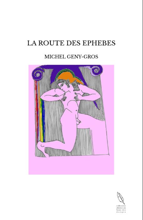 LA ROUTE DES EPHEBES