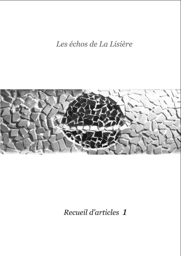 Les échos de La Lisière - recueil 1