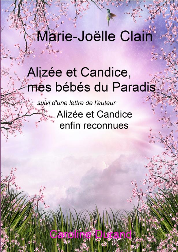 Alizée et Candice,mes bébés du Paradis