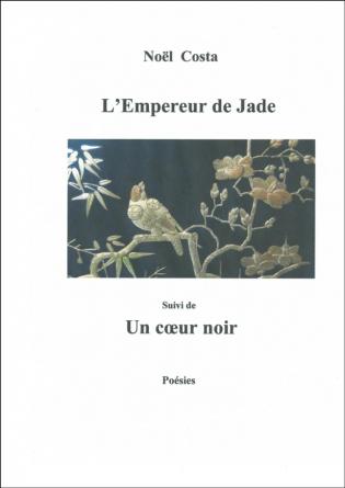 L'Empereur de jade / Un coeur noir