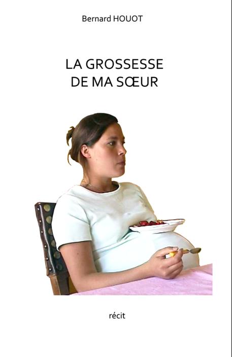 LA GROSSESSE DE MA SOEUR