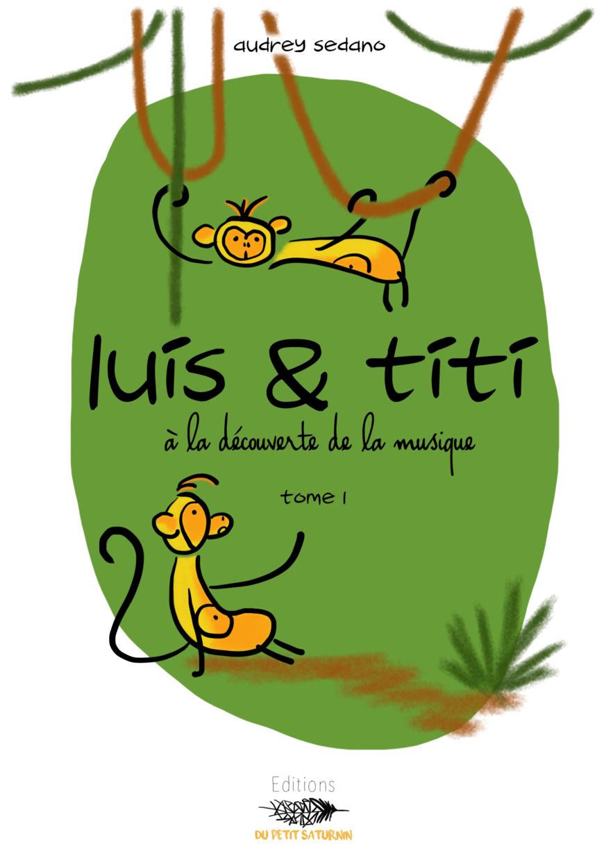 Luis & Titi - Tome 1