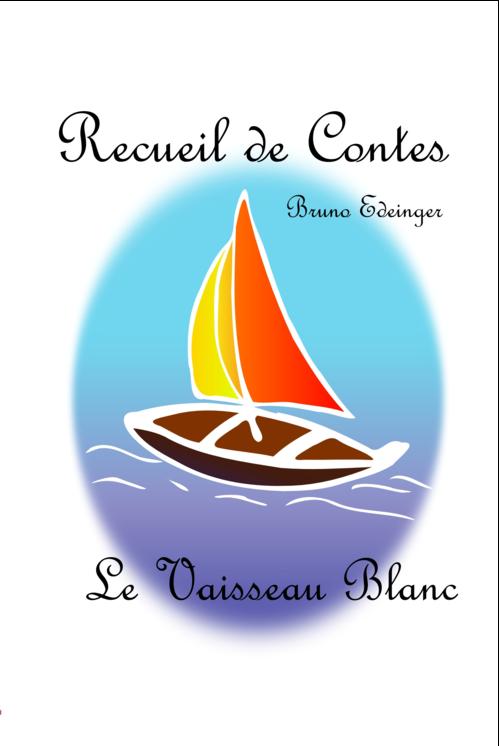 Recueil de contes Le vaisseau blanc