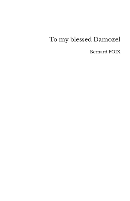 To my blessed Damozel