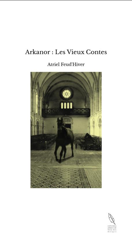 Arkanor : Les Vieux Contes