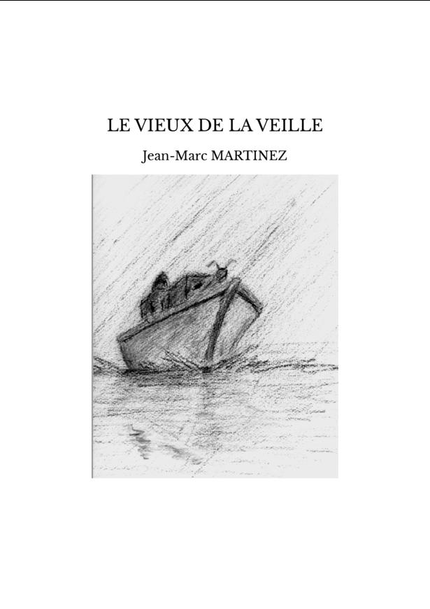 LE VIEUX DE LA VEILLE