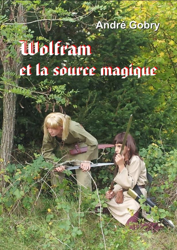 Wolfram et la source magique