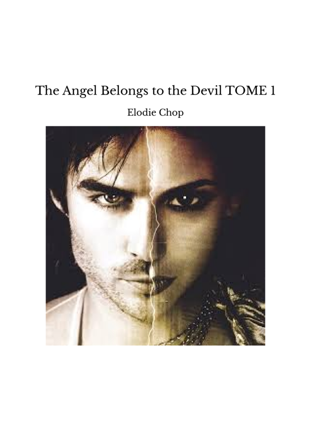 The Angel Belongs to the Devil TOME 1