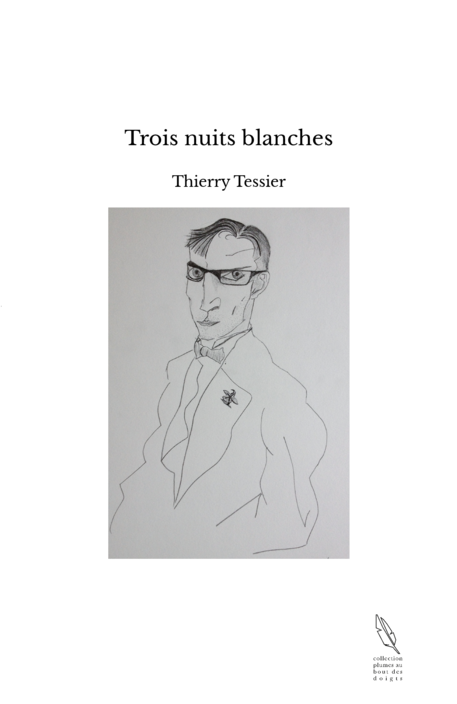 Trois nuits blanches
