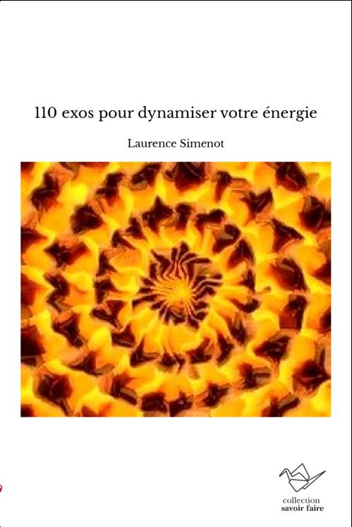 110 exos pour dynamiser votre énergie