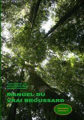 MANUEL DU VRAI BROUSSARD (A5 LUXE)