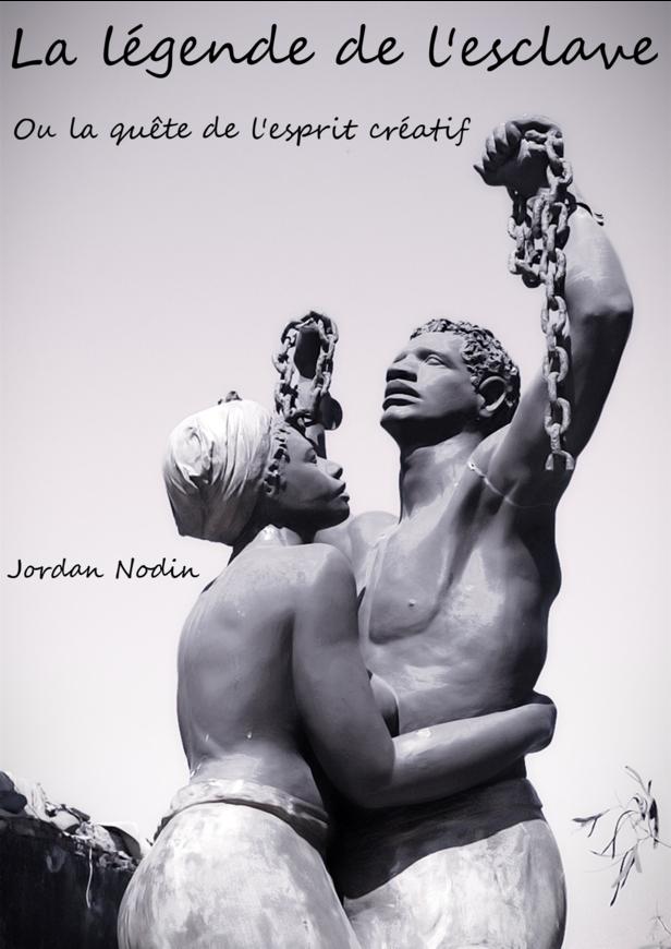 La Légende de l'Esclave