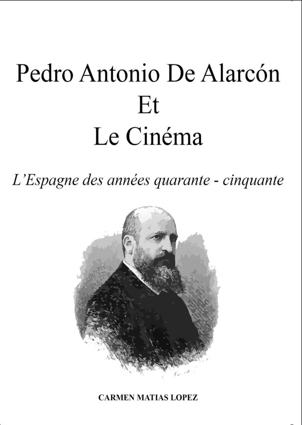 Pedro Antonio De Alarcón Et Le Cinéma