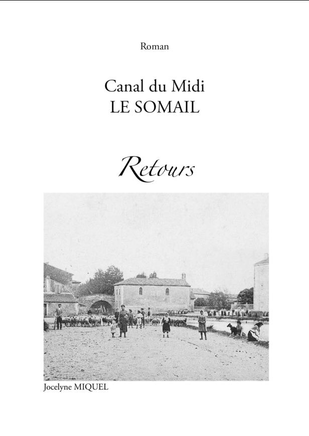 Canal du Midi LE SOMAIL Retours