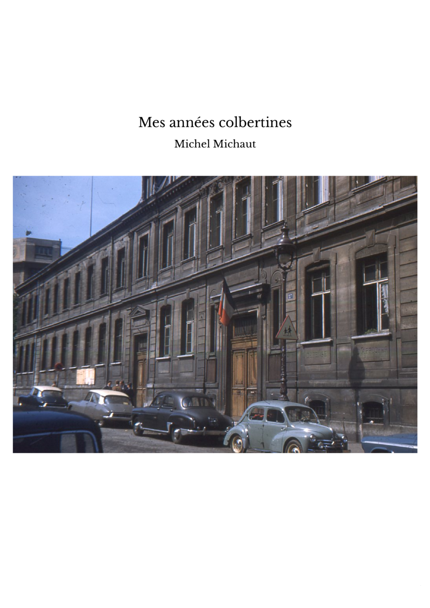 Mes années colbertines