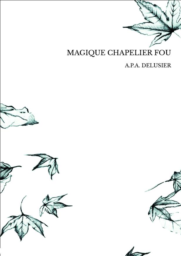 MAGIQUE CHAPELIER FOU