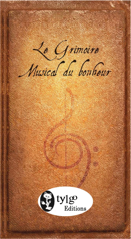 Le grimoire musical du bonheur