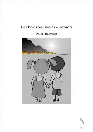 Les horizons voilés - Tome 2