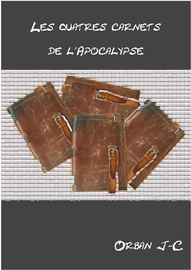 Les quatre carnets de l'Apocalypse