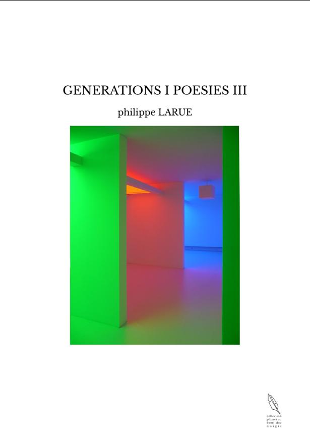 GENERATIONS I POESIES III