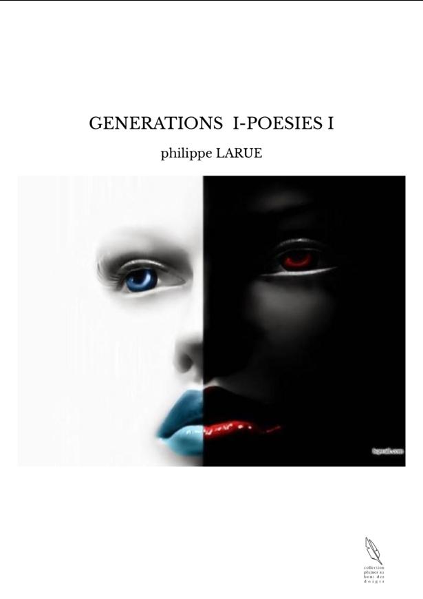 GENERATIONS I-POESIES I
