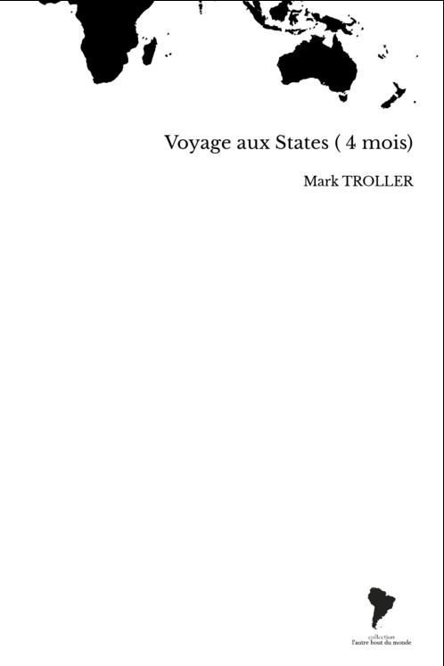 Voyage aux States ( 4 mois)