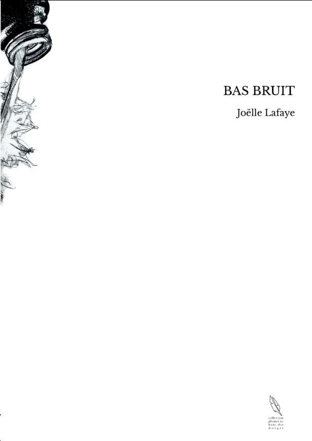 BAS BRUIT