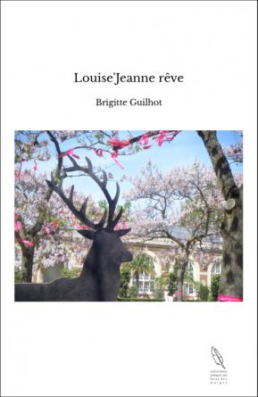 Louise'Jeanne rêve